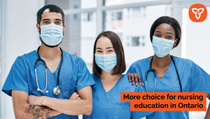 Ontario Provides More Choice and Flexibility for Prospective Nursing Students