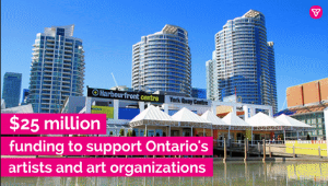 Ontario Provides Significant Financial Support to the Arts Sector