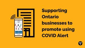 Millions Across Canada Now Using Made-in-Ontario COVID Alert App