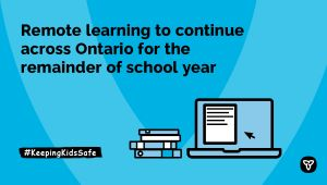 Remote Learning to Continue across Ontario for the Remainder of School Year