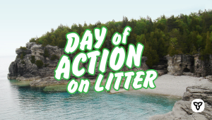 Ontario Celebrates Second Annual Day of Action on Litter