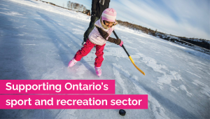 Ontario Investing in the Sport and Recreation Sector