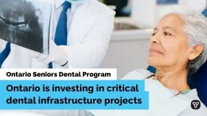 Ontario Expanding Seniors Dental Care Program