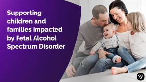 Ontario Expanding Diagnostic Services for Fetal Alcohol Spectrum Disorder