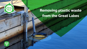 Ontario Takes Action to Reduce Plastic Pollution in the Great Lakes