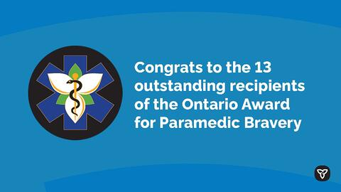 Ontario Recognizing Outstanding Bravery of Paramedics