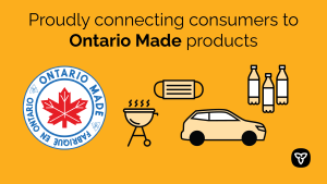 Province Proudly Promoting Ontario-Made Products to Spur Economic Recovery