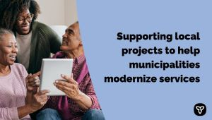Ontario and Municipalities Working Together to Strengthen Communities