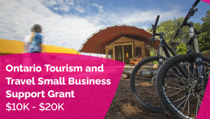 Province Launches New Ontario Tourism and Travel Small Business Support Grant