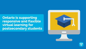 Ontario Supports Innovation in Virtual Learning