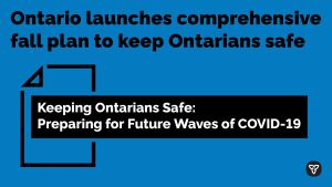 Ontario Delivers $2.8 Billion COVID-19 Fall Preparedness Plan