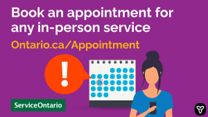 ServiceOntario Offering Appointment Booking to Help Alleviate Wait Times
