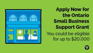 Small Businesses Apply for Ontario's Small Business Support Grant in Growing Numbers