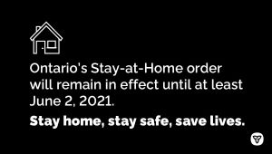 Ontario Extending Stay-at-Home Order Until June 2