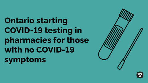 Ontario Expands COVID-19 Testing to Pharmacies
