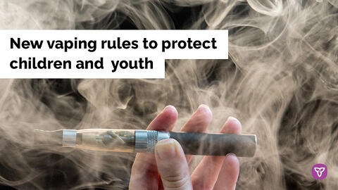 Ontario Protecting Children and Youth from Dangers of Vaping