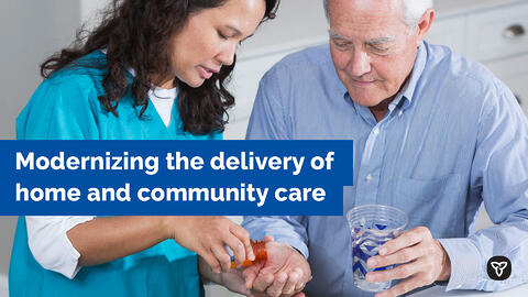 Ontario Modernizing Delivery of Home and Community Care