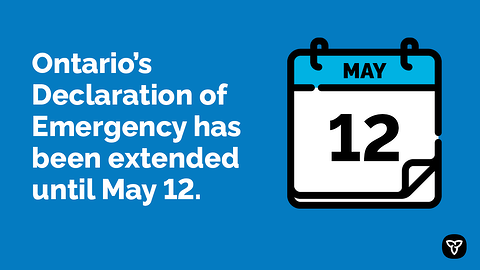 Ontario Extends Declaration of Emergency to Continue the Fight Against COVID-19