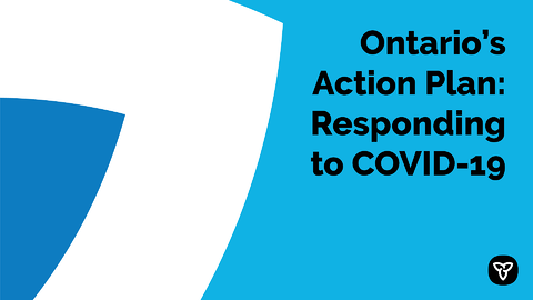 Ontario's Action Plan: Responding to COVID-19