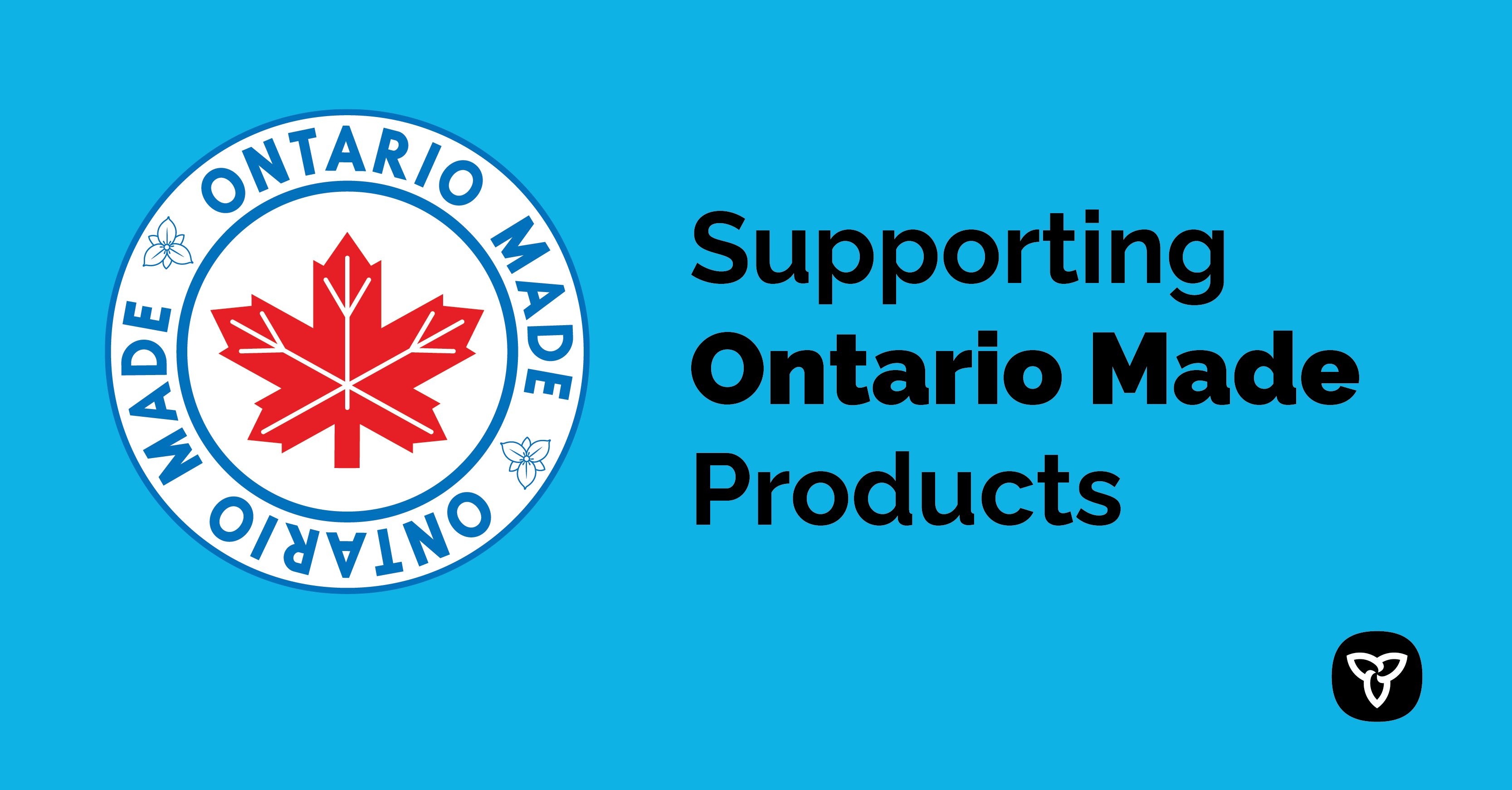 Proudly Supporting Ontario's Manufacturing Sector