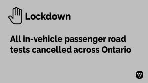 Ontario Cancelling Passenger Road Tests Across Ontario