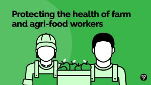 Ontario Protecting Agri-Food Workers and Food Supply Chain