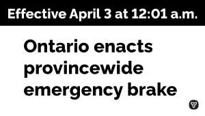 Ontario Implements Provincewide Emergency Brake
