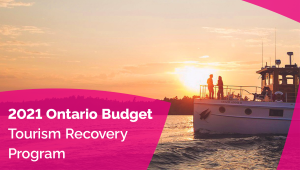 Ontario Supports the Tourism and Hospitality Sectors during COVID-19