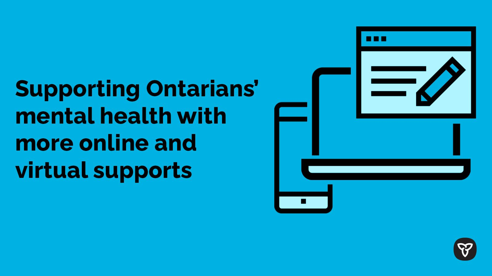 Ontario Expanding Innovative Mental Health and Addictions Services