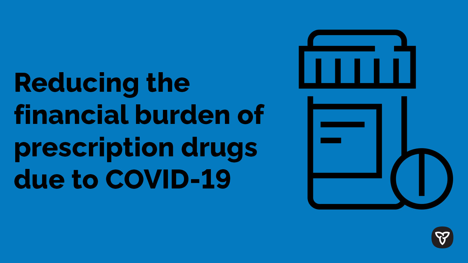 Ontario Making Prescription Drugs More Affordable During COVID-19