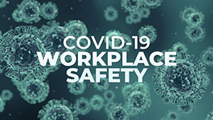 Workplace Inspection Campaign Launching In COVID-19 Hotspots
