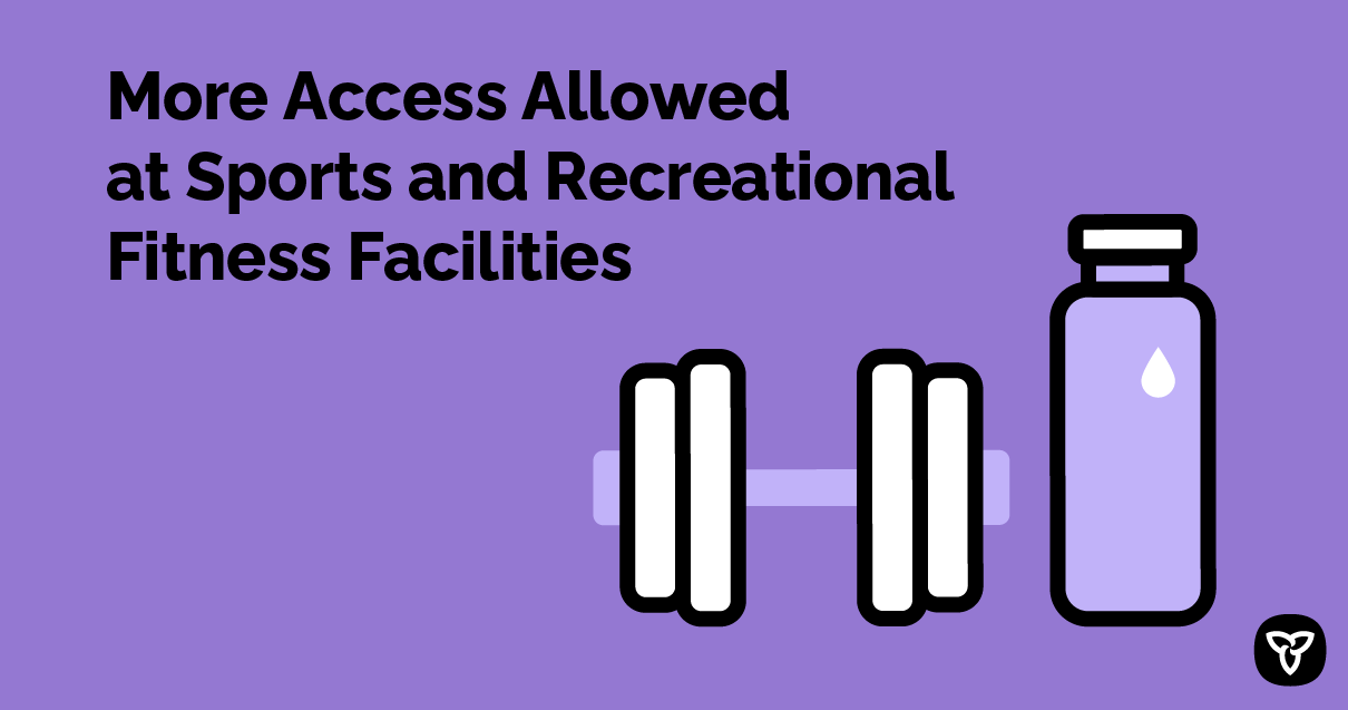 Ontario Supporting the Safe Reopening of More Spaces at Gyms and Recreation Centres