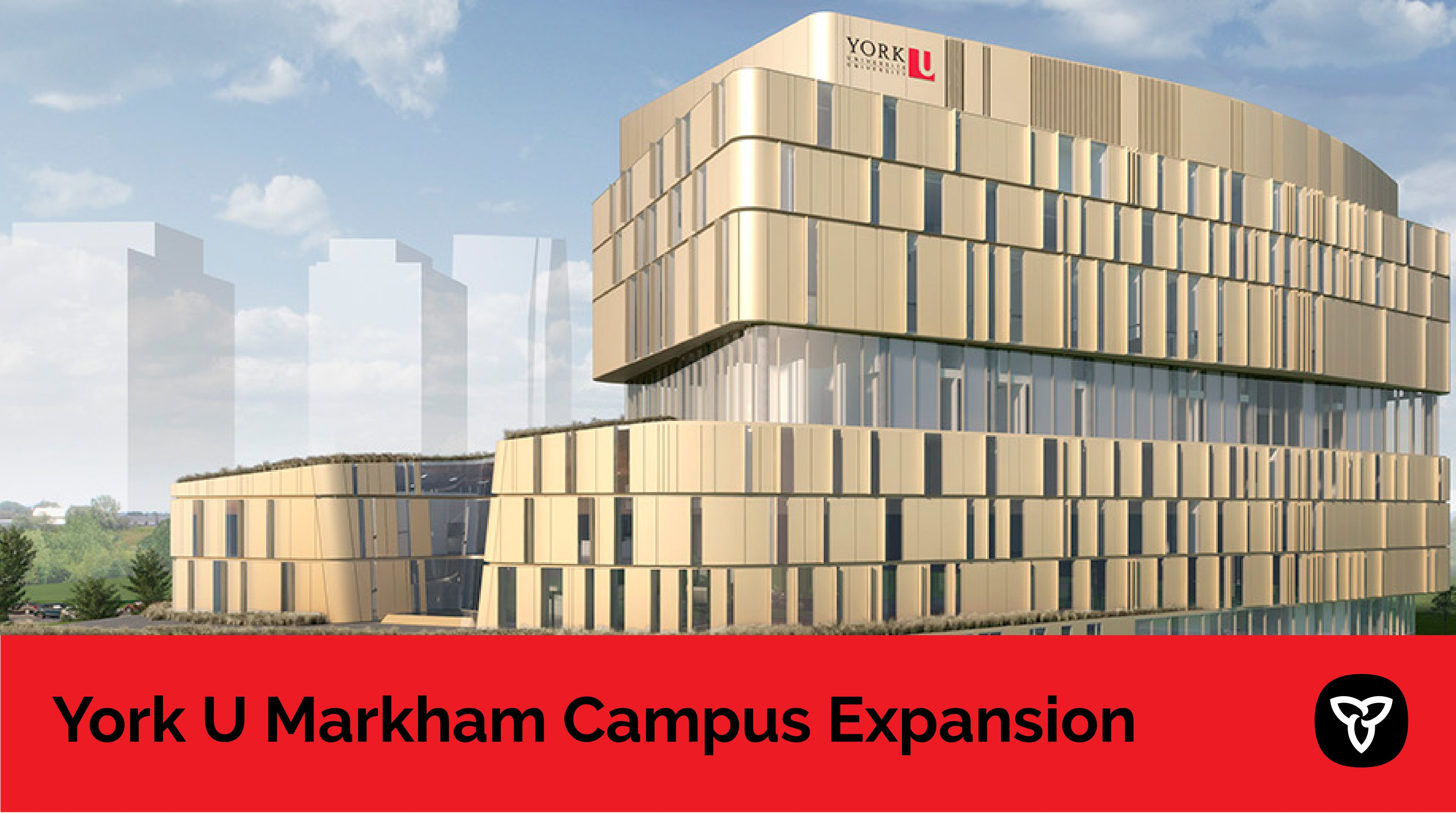 Ontario Announces Support for York University's New Markham Centre Campus