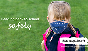 Ontario Takes Extraordinary Steps to Reopen Schools Safely
