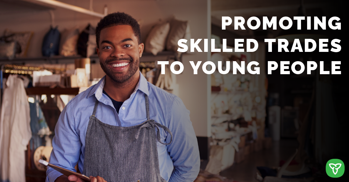 Ontario Expanding Youth Training Programs to Promote the Skilled Trades