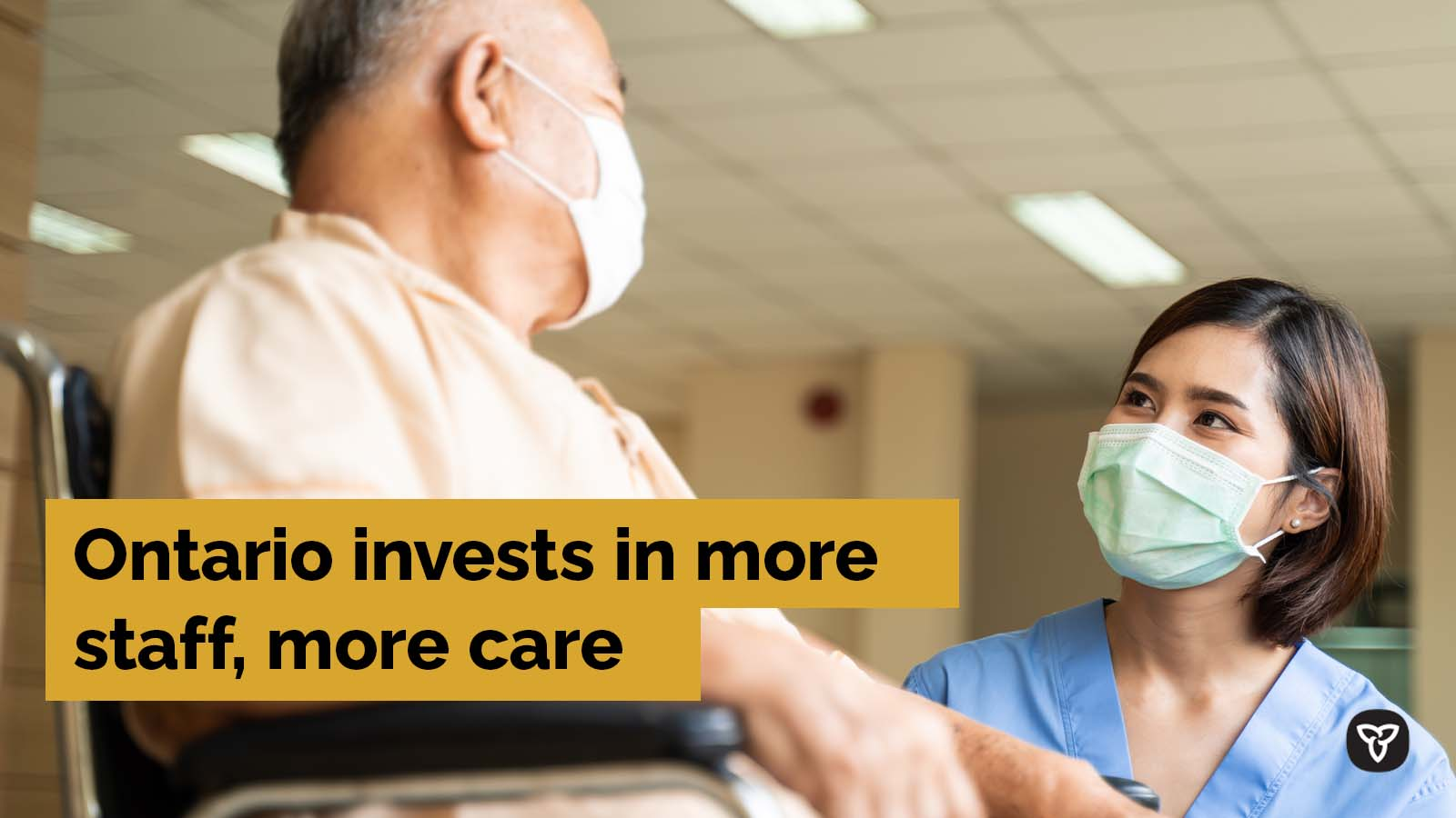 Ontario Taking Action to Immediately Increase Staffing in LTC, Leading to More Direct Care for Residents in Burlington