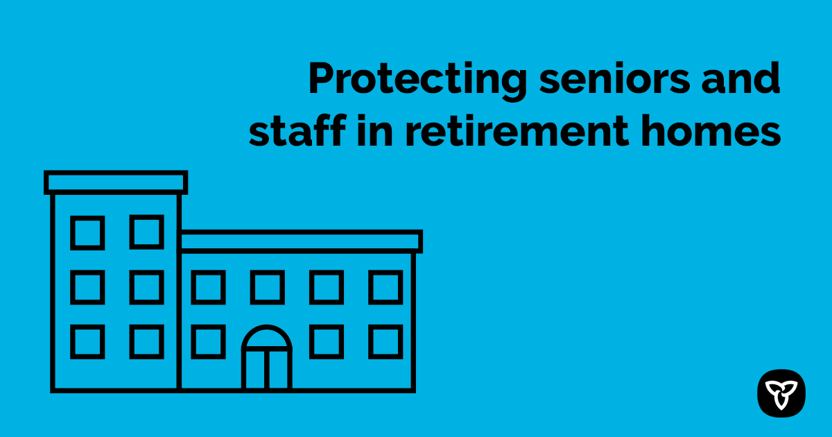 Ontario Takes Additional Steps to Protect Seniors in Retirement Homes during COVID-19